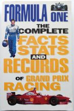 FORMULA ONE THE COMPLETE FACTS STATS & RECORDS (Jones 1999)